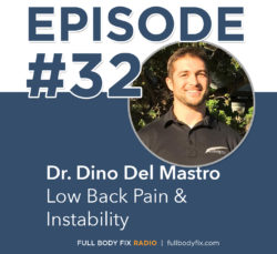 Full Body Fix Radio 32 Dr. Dino Del Mastro