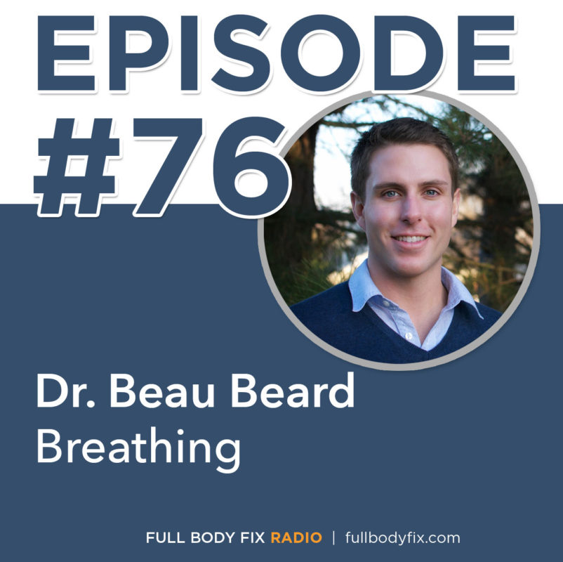 FBF Radio 76 Dr. Beard Breathing